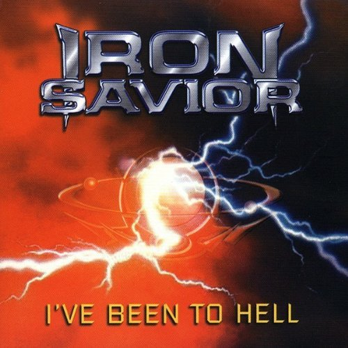 I've Been to Hell by Iron Savior