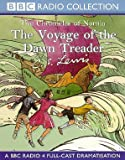 C.S. Lewis The Voyage of the Dawn Treader (BBC Radio Collection)