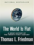 img - for The World Is Flat: A Brief History of the Twenty-First Century book / textbook / text book