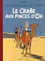 Les Aventures de Tintin : Le Crabe aux pinces d'Or : Edition fac-similé en couleurs