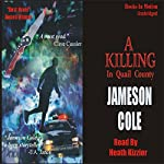 A Killing in Quail County   Jameson Cole