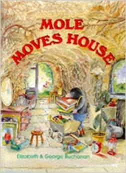 Mole Moves House (Picture Books): Elizabeth Buchanan