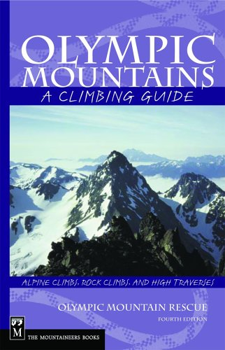 Olympic Mountains A Climbing Guide Climbing Guide 4th Edition089886335X : image