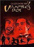 echange, troc La Légende des 7 Vampires d'or