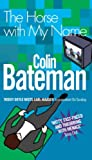 Horse with My Name, The (0755302397) by Bateman, Colin