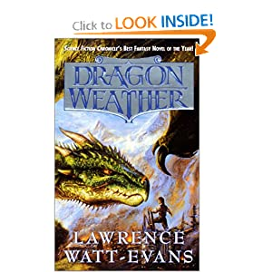 Dragon Weather (Obsidian Chronicles) by Lawrence Watt-Evans