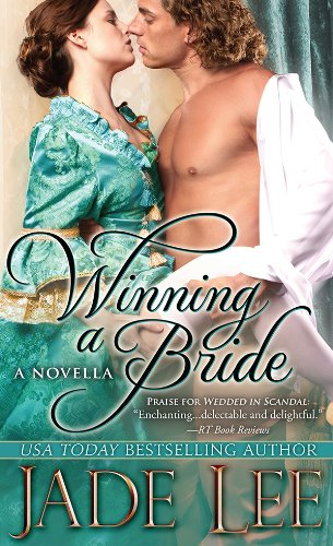 Winning a Bride: A Novella by Jade Lee