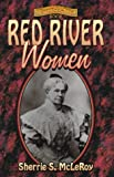 img - for Red River Women (Women of the West (Republic of Texas)) book / textbook / text book