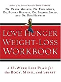 img - for Love Hunger Weight-Loss Workbook book / textbook / text book