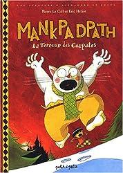 Mankpadpath, la terreur des Carpates