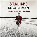 Stalin's Englishman | Andrew Lownie