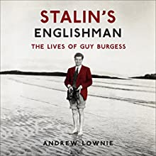 Stalin's Englishman (       UNABRIDGED) by Andrew Lownie Narrated by Simon Shepherd
