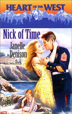Nick of Time (Heart of the West), JANELLE DENISON