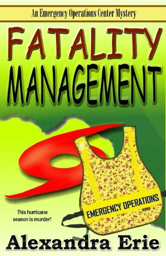 Fatality Management (Emergency Operations Center Mystery Book 1) PDF