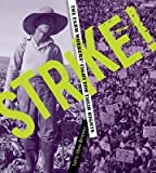 img - for By Larry Dane Brimner Strike!: The Farm Workers' Fight for Their Rights [Hardcover] book / textbook / text book
