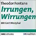 Irrungen, Wirrungen Hörbuch von Theodor Fontane Gesprochen von: Gert Westphal