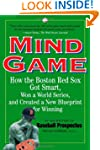 Mind Game: How the Boston Red Sox Got...