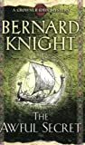 Bernard Knight The Awful Secret (Crowner John Mystery)