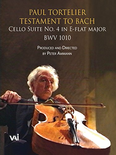 Paul Tortelier, Testament to Bach, Cello Suite No. 4 in E-flat major, BWV 1010