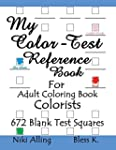 My Color-Test Reference Book: For Adu...