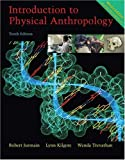Introduction to Physical Anthropology, Media Edition (with Basic Genetics for Anthropology CD-ROM and InfoTrac) (0534644228) by Robert Jurmain