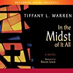 In the Midst of It All | Tiffany Warren