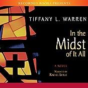 In the Midst of It All   [Tiffany Warren]