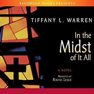 In the Midst of It All | [Tiffany Warren]
