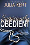 Suspiciously Obedient (Obedient Series #2)