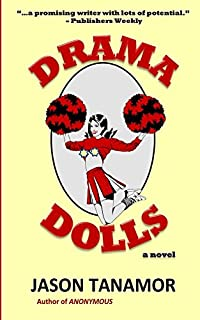 Drama Dolls: A Novel by Jason Tanamor ebook deal