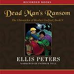 Dead Man's Ransom | Ellis Peters