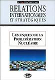echange, troc Collectif - Les Enjeux de la Proliferation Nucléaire. Relations Internationales et Strategiques N  17-1995