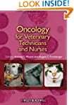 Oncology for Veterinary Technicians a...