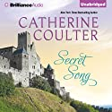 Secret Song: Medieval Song, Book 4 (       UNABRIDGED) by Catherine Coulter Narrated by Anne Flosnik