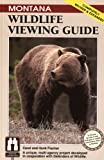 img - for Montana Wildlife Viewing Guide, rev. (Wildlife Viewing Guides Series) book / textbook / text book