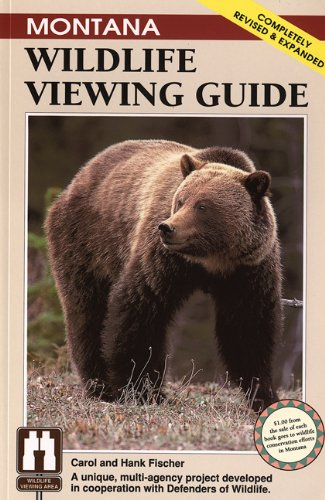 Montana Wildlife Viewing Guide, rev. (Wildlife Viewing Guides Series)