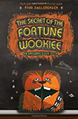 The Secret of the Fortune Wookiee