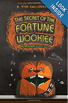 Download The Secret of the Fortune Wookiee: An Origami Yoda Book