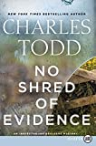 No Shred of Evidence LP: An Inspector Ian Rutledge Mystery (Inspector Ian Rutledge Mysteries)