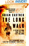 The Long Walk: A Story of War and the...