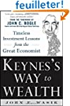 Keynes's Way to Wealth: Timeless Inve...
