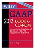 img - for Wiley GAAP 2012: Interpretation and Application of Generally Accepted Accounting Principles CD-ROM and Book book / textbook / text book