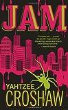 Yahtzee Croshaw Jam