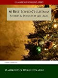 img - for 50 Best Loved Christmas Stories and Poems for All Ages (Cambridge World Classics Edition) (Christmas Books Classic Literature) book / textbook / text book