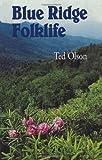 Blue Ridge Folklife (Folklife in the South)