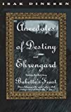 Anecdotes of Destiny ; And, Ehrengard (0679743332) by Dinesen, Isak