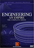 Engineering An Empire The Complete Series History Channel by A&E HOME VIDEO
