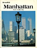 img - for Beautiful Manhattan New York City book / textbook / text book