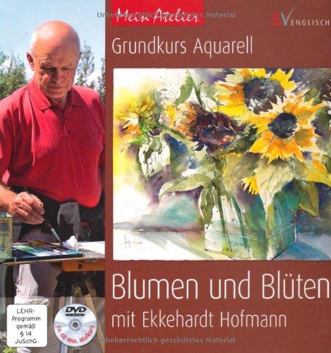 Mein Atelier Grundkurs Aquarell Blumen Und Blüten Pdf Download