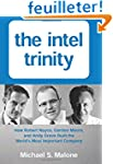 The Intel Trinity: How Robert Noyce,...